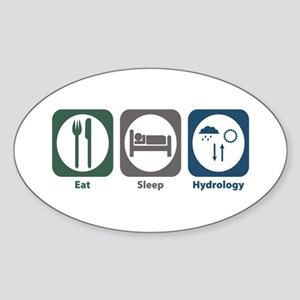 Eat Sleep Hydrology Oval Sticker