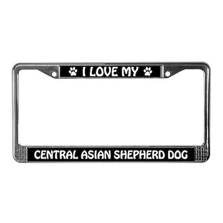 I Love My Central Asian Shepherd Dog License Frame