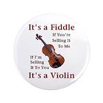 """Fiddle or Violin 3.5"""" Button"""