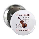 """Fiddle or Violin 2.25"""" Button"""