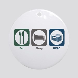 Eat Sleep HVAC Ornament (Round)