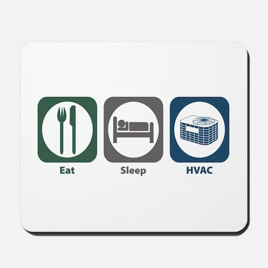 Eat Sleep HVAC Mousepad