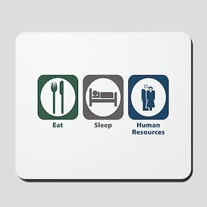 Eat Sleep Human Resources Mousepad