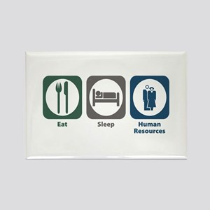 Eat Sleep Human Resources Rectangle Magnet