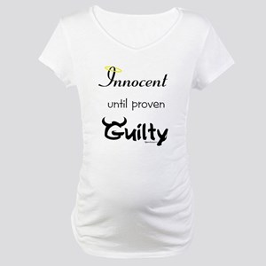 Innocent....Guilty Maternity T-Shirt