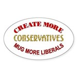 Create more Conservatives Oval Sticker