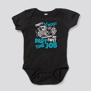 I Remember My First Part Time Job T Shir Body Suit