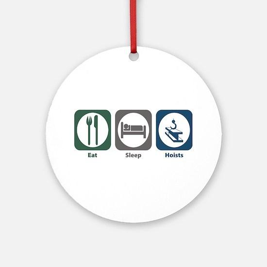 Eat Sleep Hoists Ornament (Round)