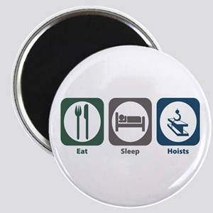 Eat Sleep Hoists Magnet