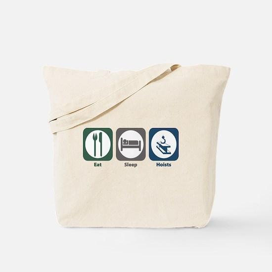 Eat Sleep Hoists Tote Bag