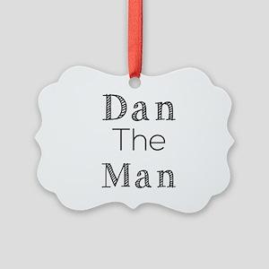 Dan The Man Picture Ornament