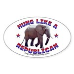 Hung like a Republican Oval Sticker (10 pk)
