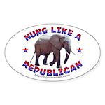 Hung like a Republican Oval Sticker (50 pk)