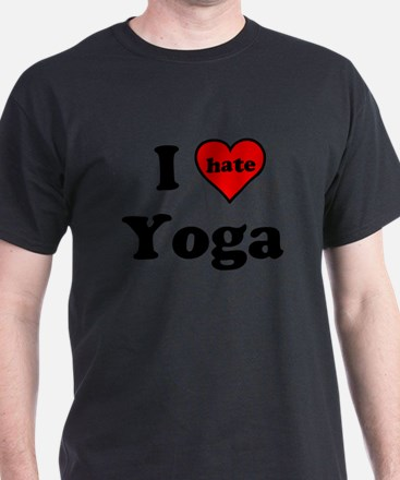 I Heart (hate) Yoga T-Shirt