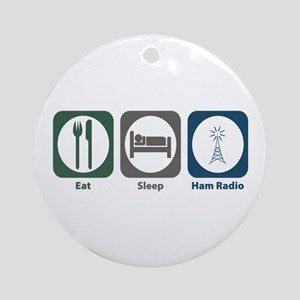 Eat Sleep Ham Radio Ornament (Round)