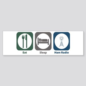 Eat Sleep Ham Radio Bumper Sticker