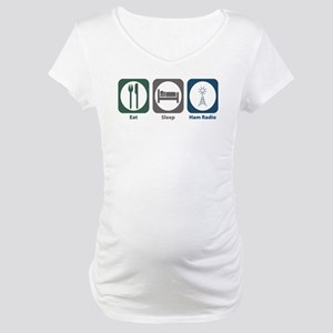 Eat Sleep Ham Radio Maternity T-Shirt