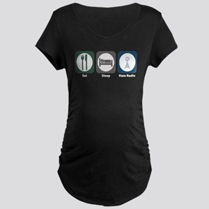 Eat Sleep Ham Radio Maternity Dark T-Shirt