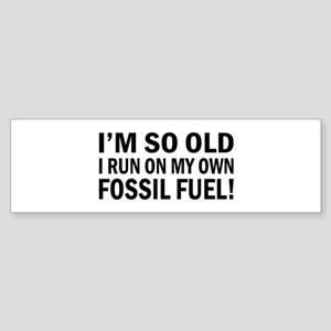 Old Fossil Fuel Bumper Sticker