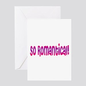So Romantical Greeting Card