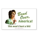 Bend Over, America! (Pelosi) Rectangle Sticker