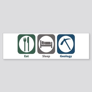 Eat Sleep Geology Bumper Sticker
