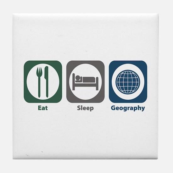 Eat Sleep Geography Tile Coaster