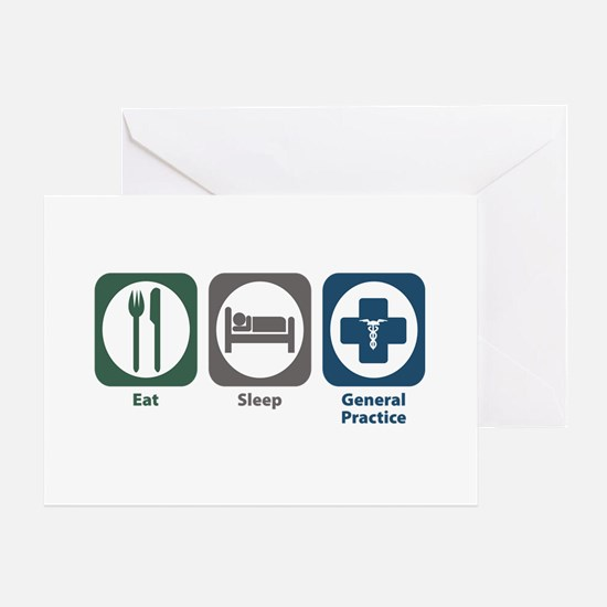 Eat Sleep General Practice Greeting Card