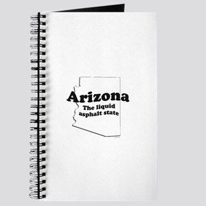 Arizona - The liquid asphalt state ~ Journal