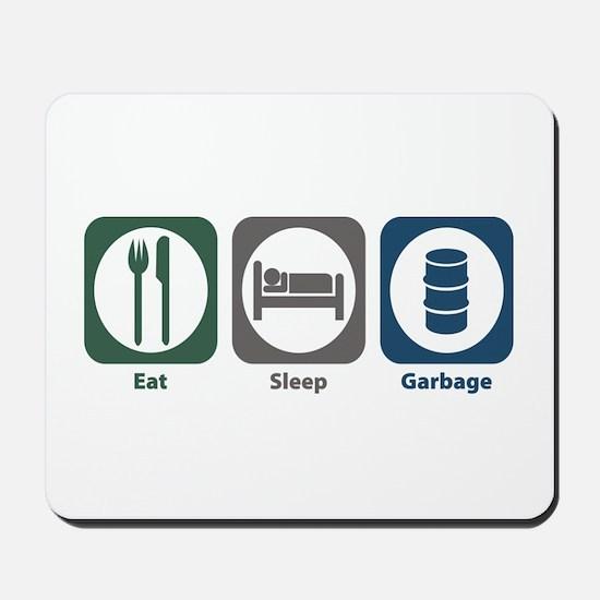 Eat Sleep Garbage Mousepad