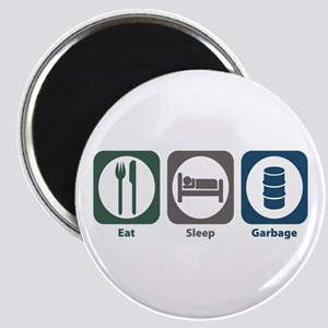 Eat Sleep Garbage Magnet