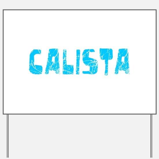 Calista Faded (Blue) Yard Sign