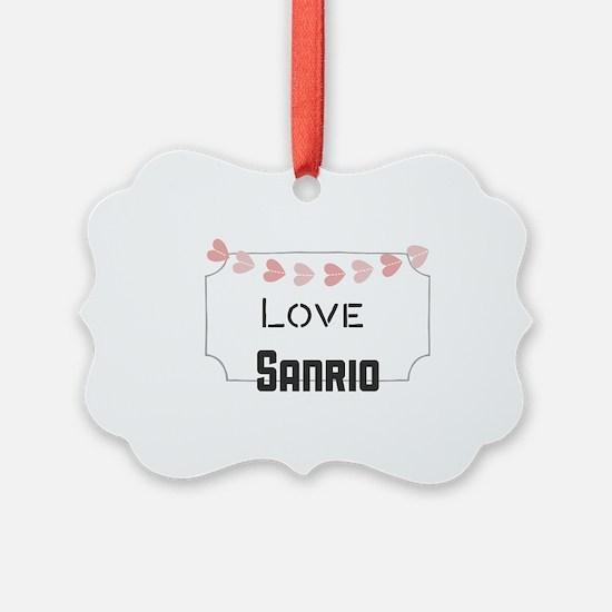 Love Sanrio Ornament