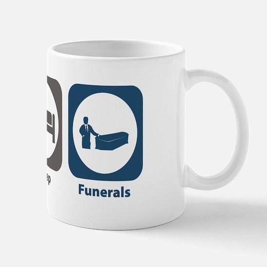 Eat Sleep Funerals Mug