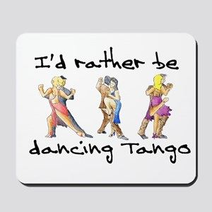 Rather be dancing Mousepad