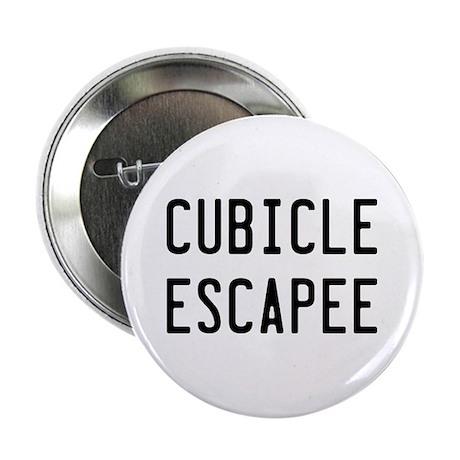 """Cubicle Escapee 2.25"""" Button"""