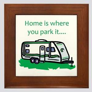Home is where you park it Framed Tile