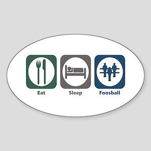Eat Sleep Foosball Oval Sticker