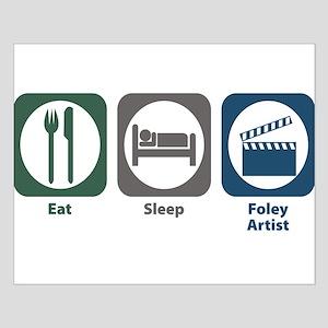 Eat Sleep Foley Artist Small Poster