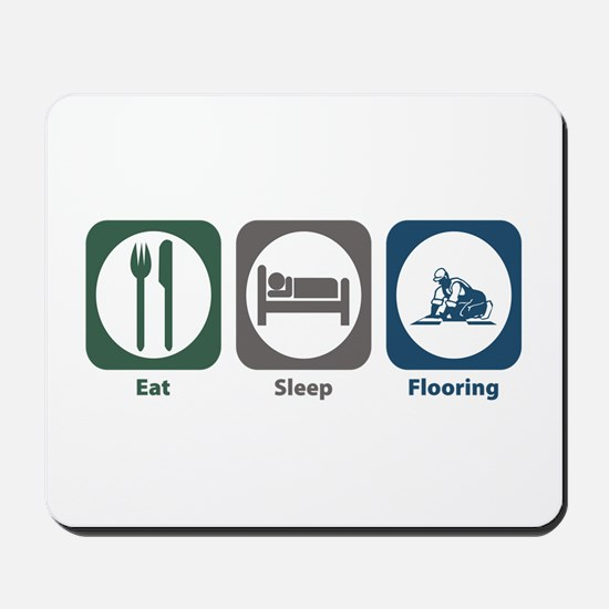 Eat Sleep Flooring Mousepad