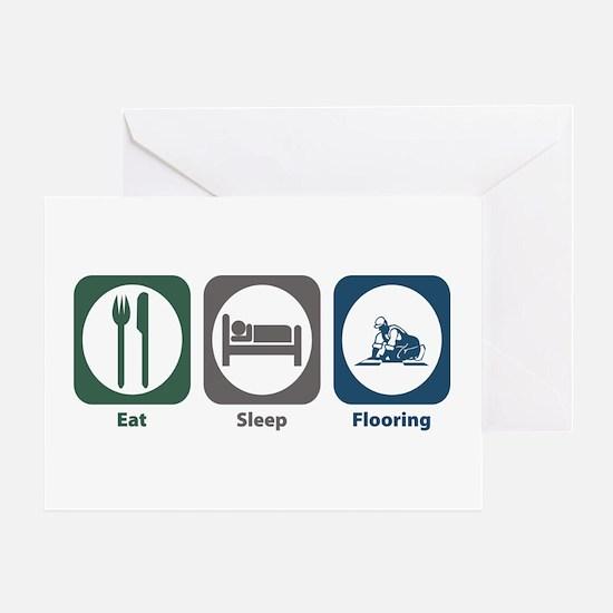 Eat Sleep Flooring Greeting Card