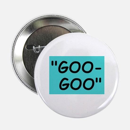 """""""GOING GA-GA"""" Button"""
