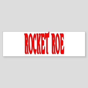"""""""Rocket Roe"""" Bumper Sticker"""