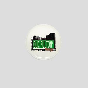 OLD FULTON ST, BROOKLYN, NYC Mini Button