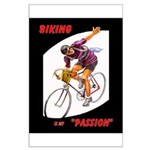 Biking is My Passion, Bicycle Riding Print Poster