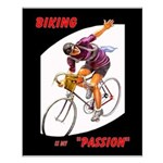 Biking is My Passion, Bicycle Riding Print Small P