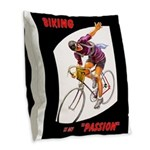 Biking is My Passion, Bicycle Riding Print Burlap