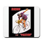 Biking is My Passion, Bicycle Riding Print Mousepa