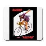 Biking is My Passion, Bicycle Riding Print Mousepa