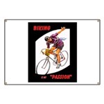 Biking is My Passion, Bicycle Riding Print Banner